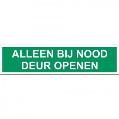 Only open the door in case of emergency